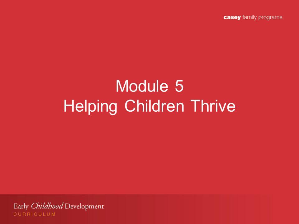 Module 5 Helping Children Thrive