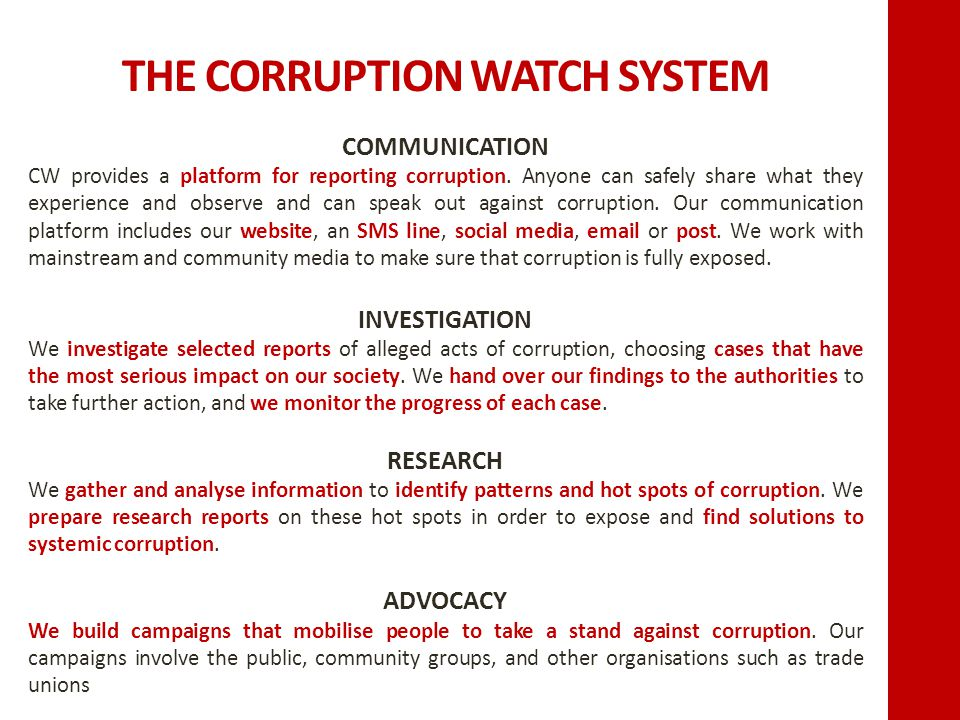 COMMUNICATION CW provides a platform for reporting corruption.