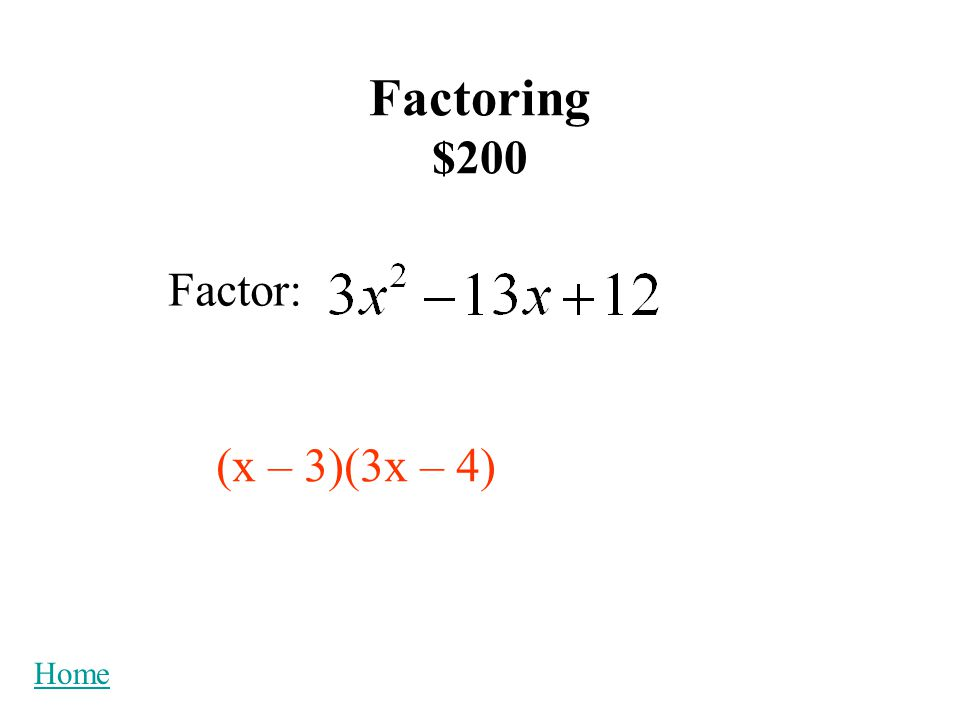 Quadratic Formula $400 What is the next step in proving the Quadratic Formula by Completing the Square.
