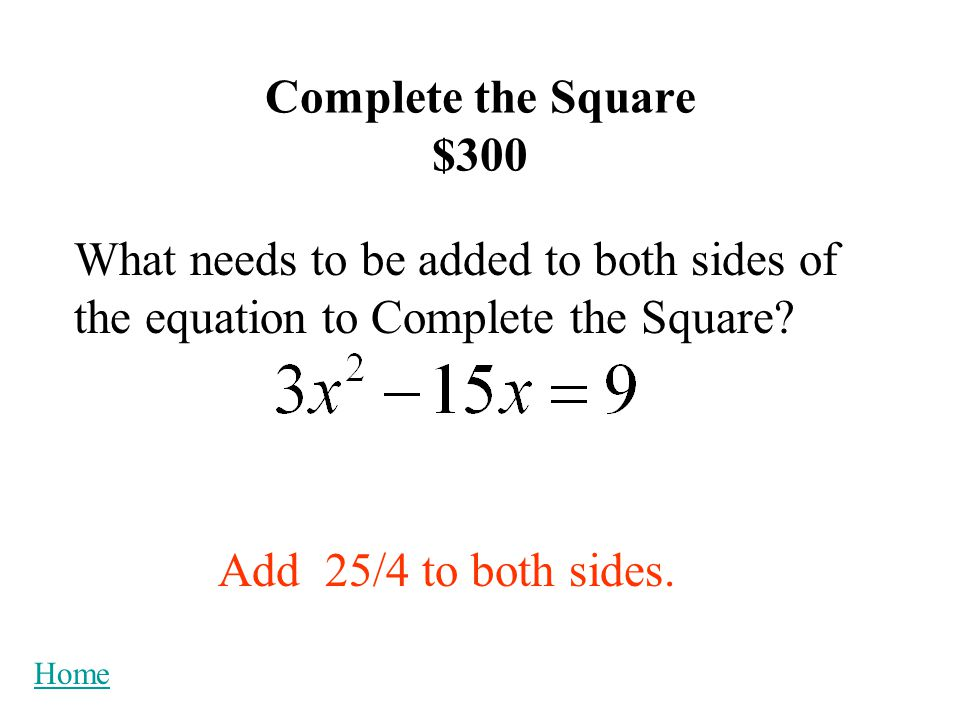 Roots $100 Give two more names for the roots of a quadratic equation.