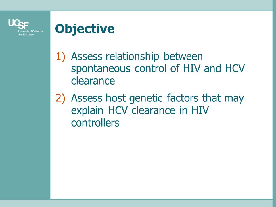 Objective 1)Assess relationship between spontaneous control of HIV and HCV clearance 2)Assess host genetic factors that may explain HCV clearance in H