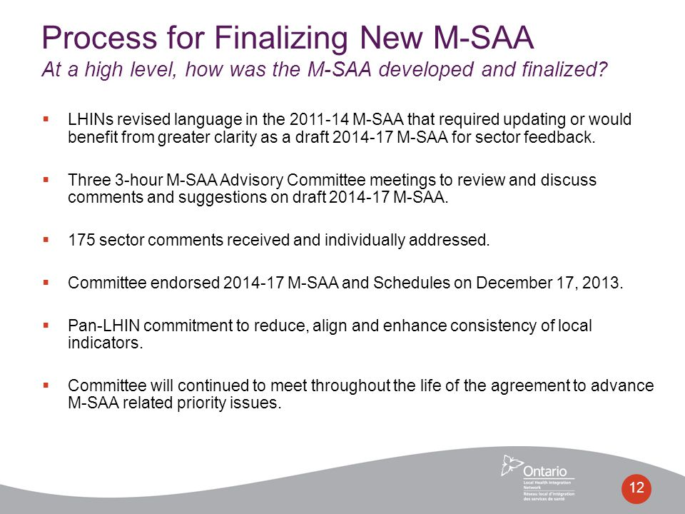  LHINs revised language in the 2011-14 M-SAA that required updating or would benefit from greater clarity as a draft 2014-17 M-SAA for sector feedbac