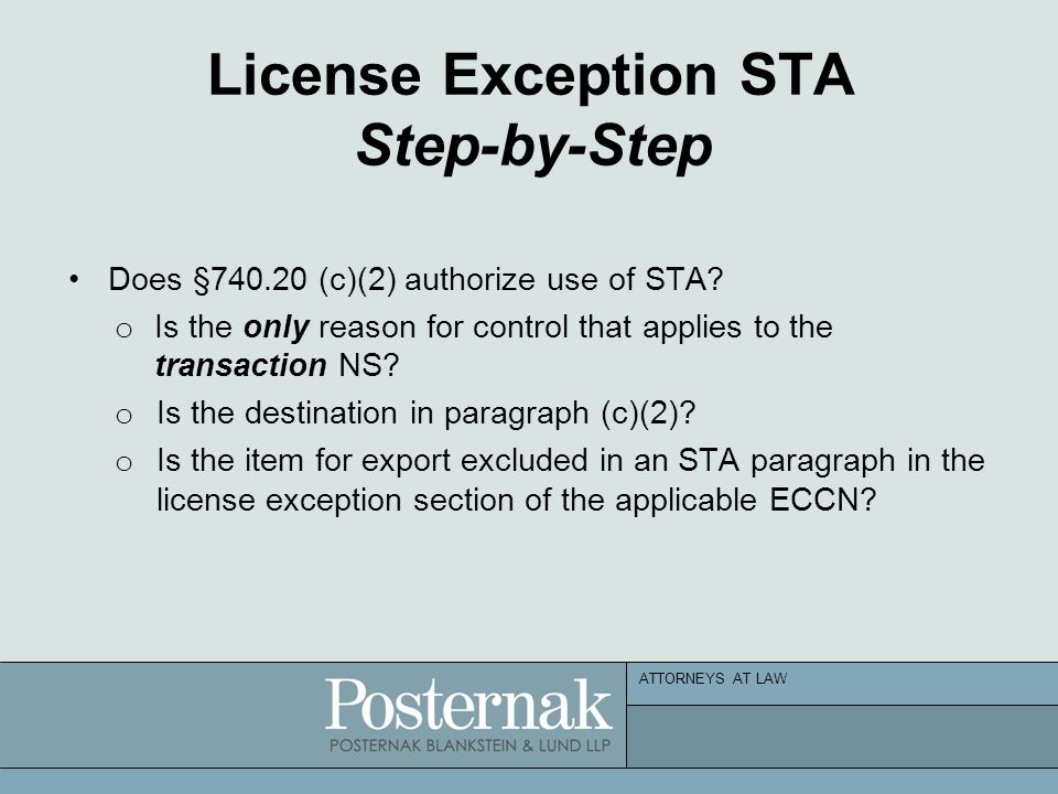 ATTORNEYS AT LAW License Exception STA Step-by-Step Does §740.20 (c)(2) authorize use of STA.