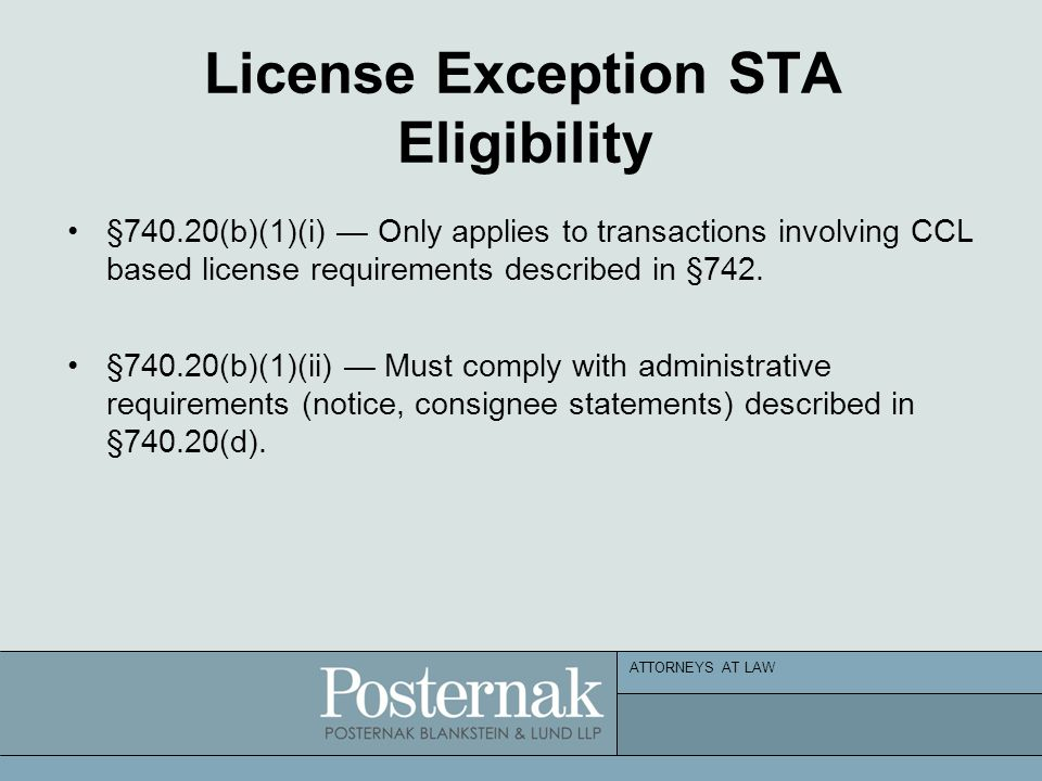 ATTORNEYS AT LAW License Exception STA Eligibility §740.20(b)(1)(i) — Only applies to transactions involving CCL based license requirements described