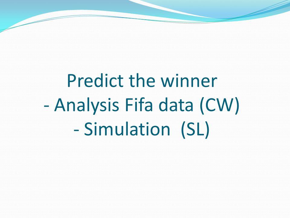 Predict the winner - Analysis Fifa data (CW) - Simulation (SL)