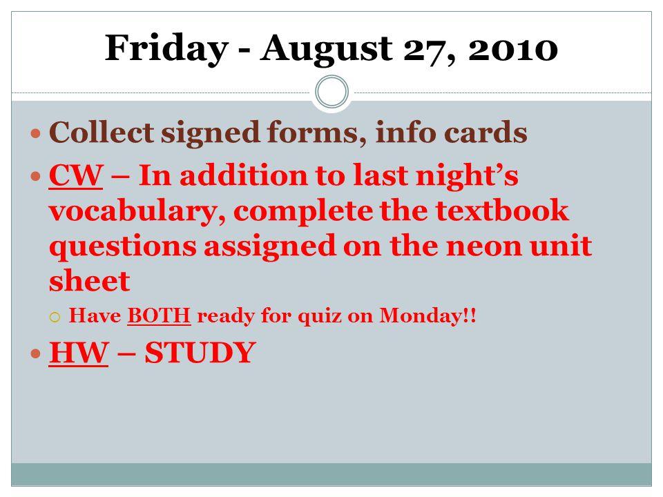 Tuesday – Sept.28, 2010 ** Organize worksheet packets!.