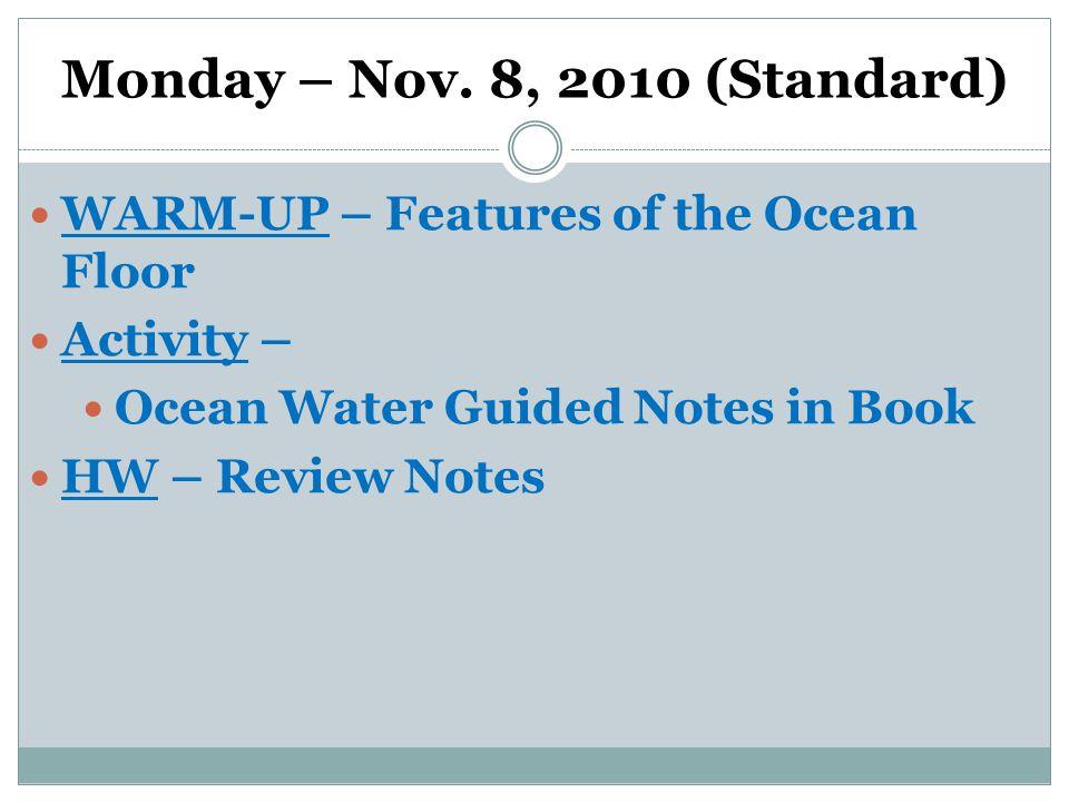 Monday – Nov.