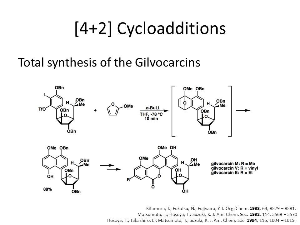 [4+2] Cycloadditions Total synthesis of the Gilvocarcins Kitamura, T.; Fukatsu, N.; Fujiwara, Y.