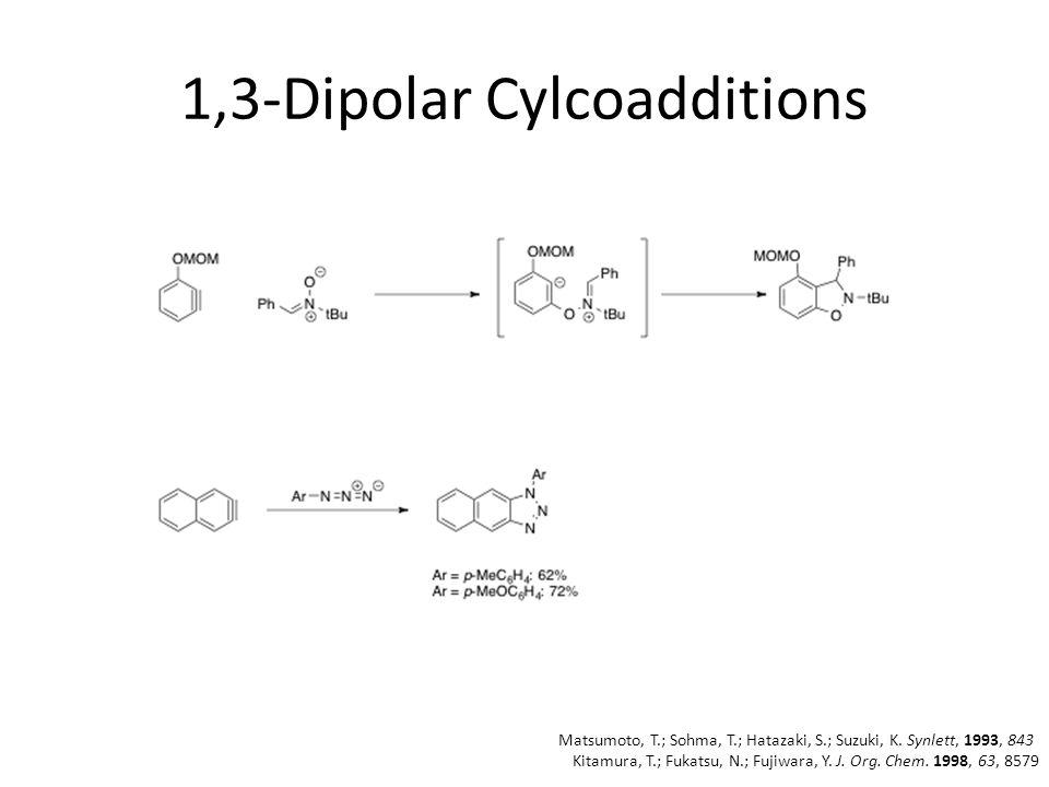 1,3-Dipolar Cylcoadditions Matsumoto, T.; Sohma, T.; Hatazaki, S.; Suzuki, K.