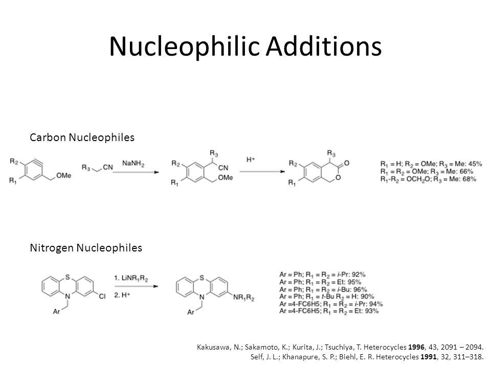 Nucleophilic Additions Carbon Nucleophiles Nitrogen Nucleophiles Kakusawa, N.; Sakamoto, K.; Kurita, J.; Tsuchiya, T.