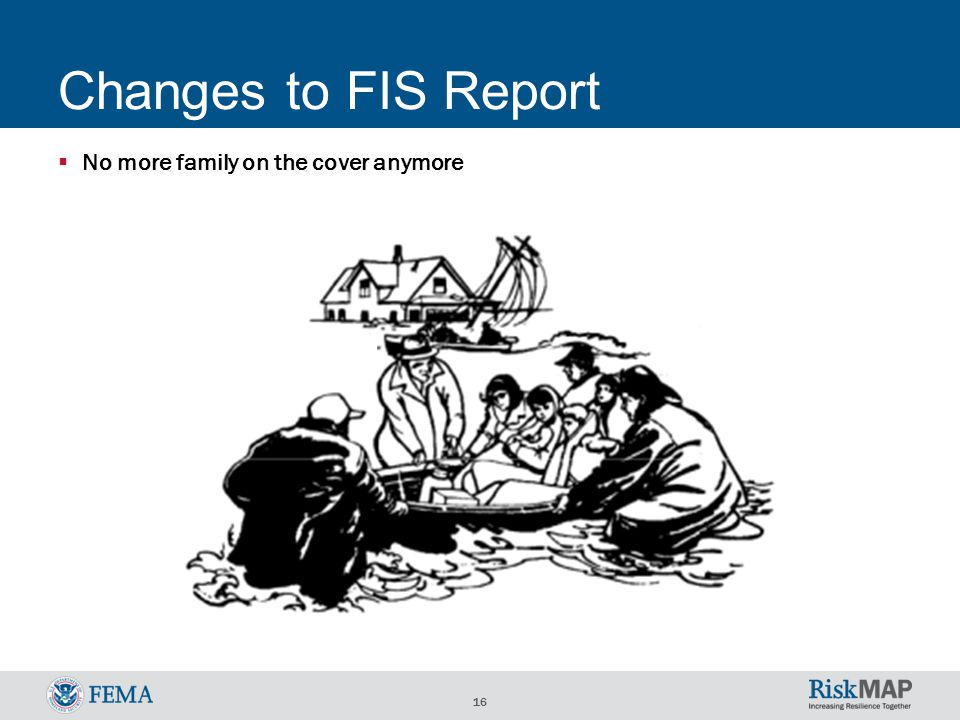 16  No more family on the cover anymore Changes to FIS Report