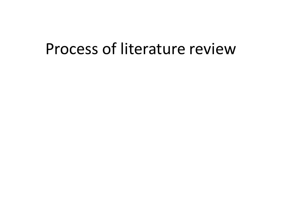 Process of literature review