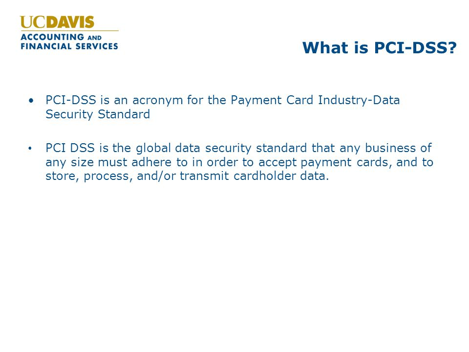 What is PCI-DSS.