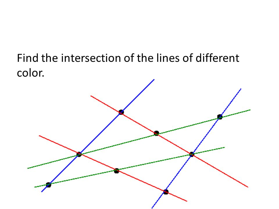 Find the intersection of the lines of different color.