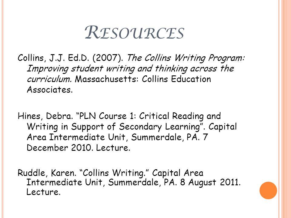 R ESOURCES Collins, J.J. Ed.D. (2007).
