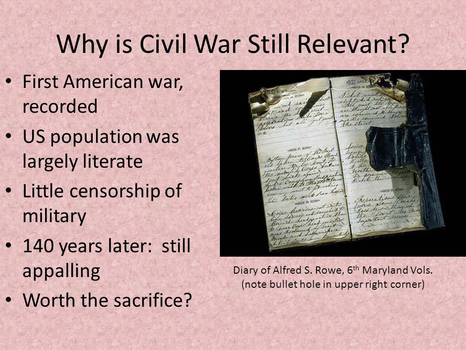 Why is Civil War Still Relevant.
