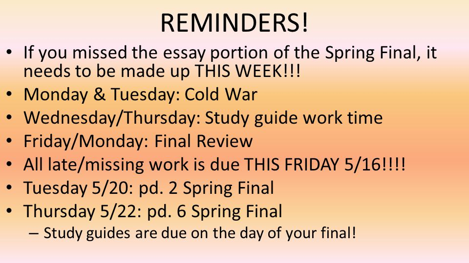 REMINDERS! If you missed the essay portion of the Spring Final, it needs to be made up THIS WEEK!!! Monday & Tuesday: Cold War Wednesday/Thursday: Stu