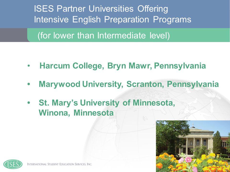 Harcum College, Bryn Mawr, Pennsylvania Marywood University, Scranton, Pennsylvania St.