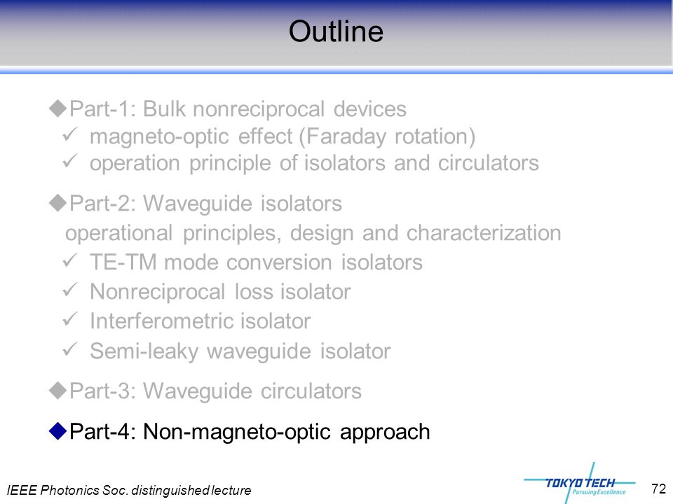 IEEE Photonics Soc. distinguished lecture 72  Part-1: Bulk nonreciprocal devices magneto-optic effect (Faraday rotation) operation principle of isola