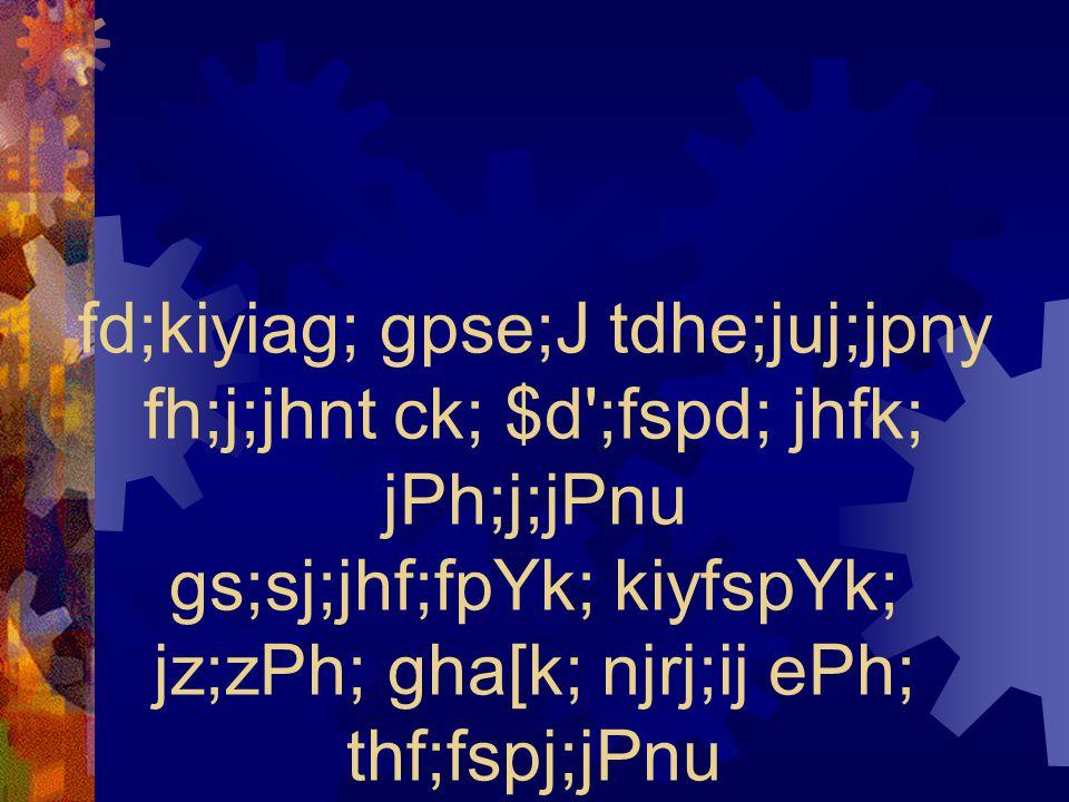 fd;kiyiag; gpse;J tdhe;juj;jpny fh;j;jhnt ck; $d';fspd; jhfk; jPh;j;jPnu gs;sj;jhf;fpYk; kiyfspYk; jz;zPh; gha[k; njrj;ij ePh; thf;fspj;jPnu
