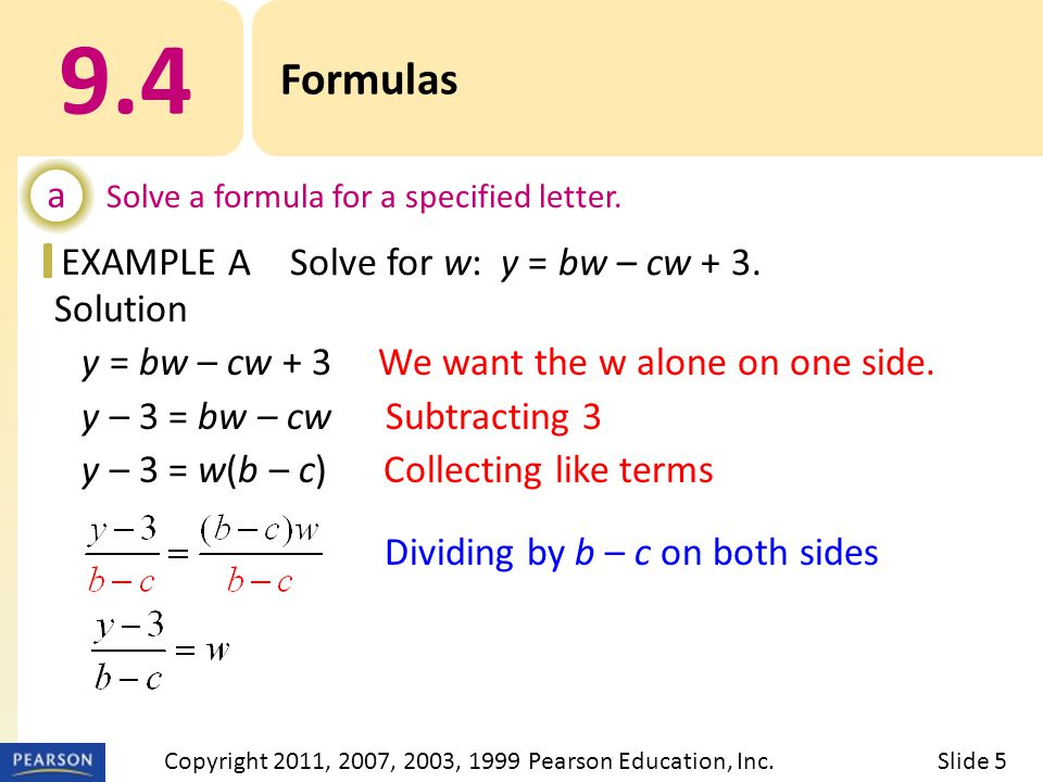 EXAMPLE Solution y = bw – cw + 3 We want the w alone on one side.