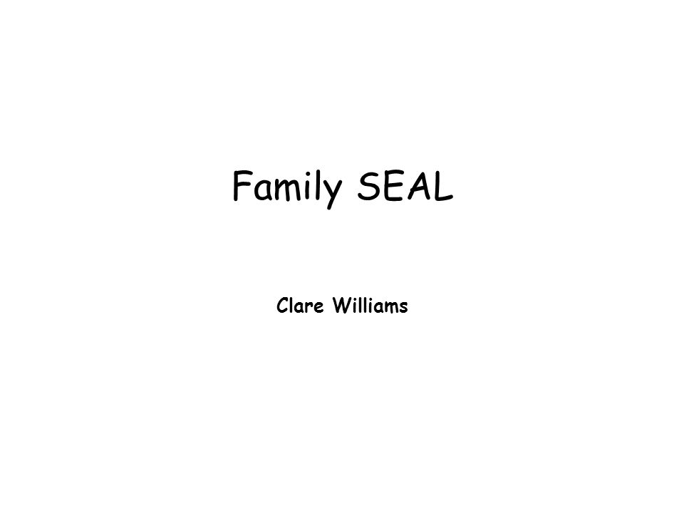 Family SEAL Clare Williams