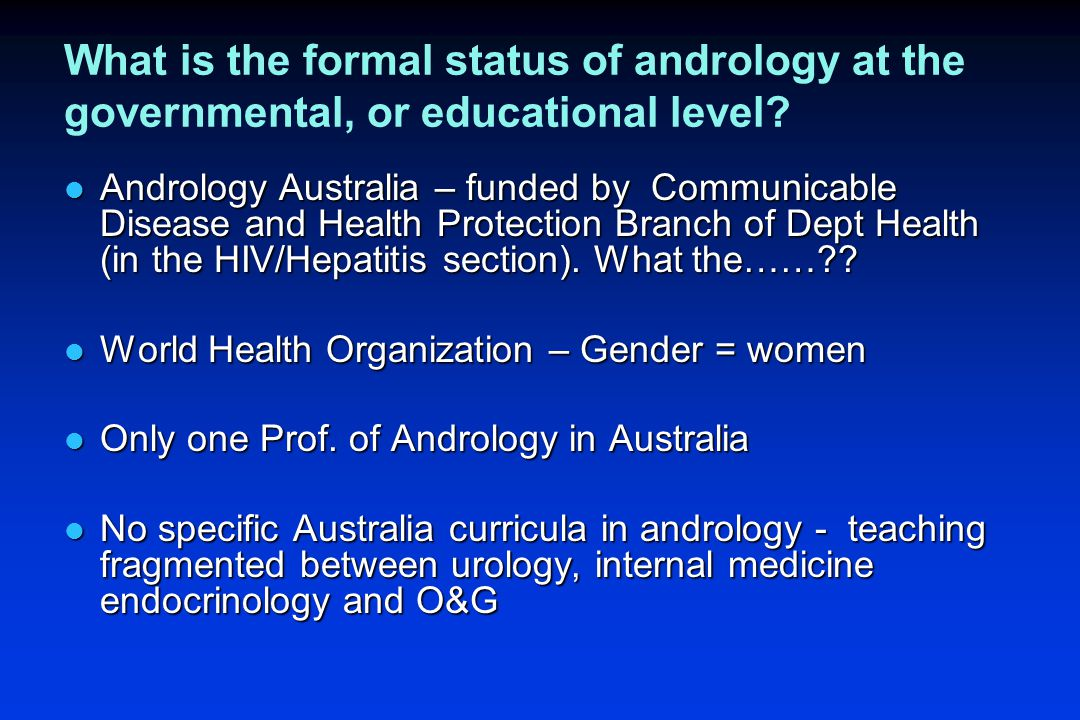 What is the formal status of andrology at the governmental, or educational level.