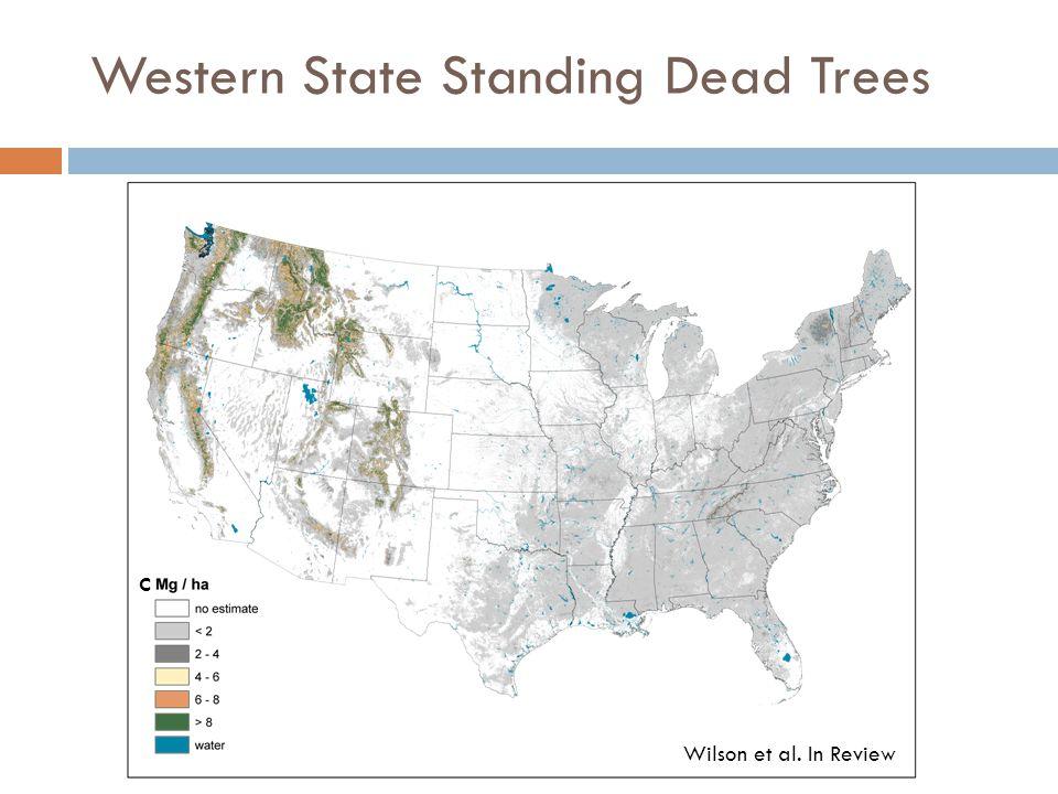 Western State Standing Dead Trees C Wilson et al. In Review