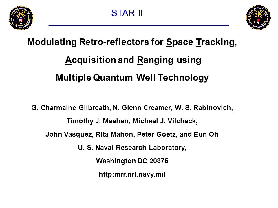 Modulating Retro-reflectors for Space Tracking, Acquisition and Ranging using Multiple Quantum Well Technology G.