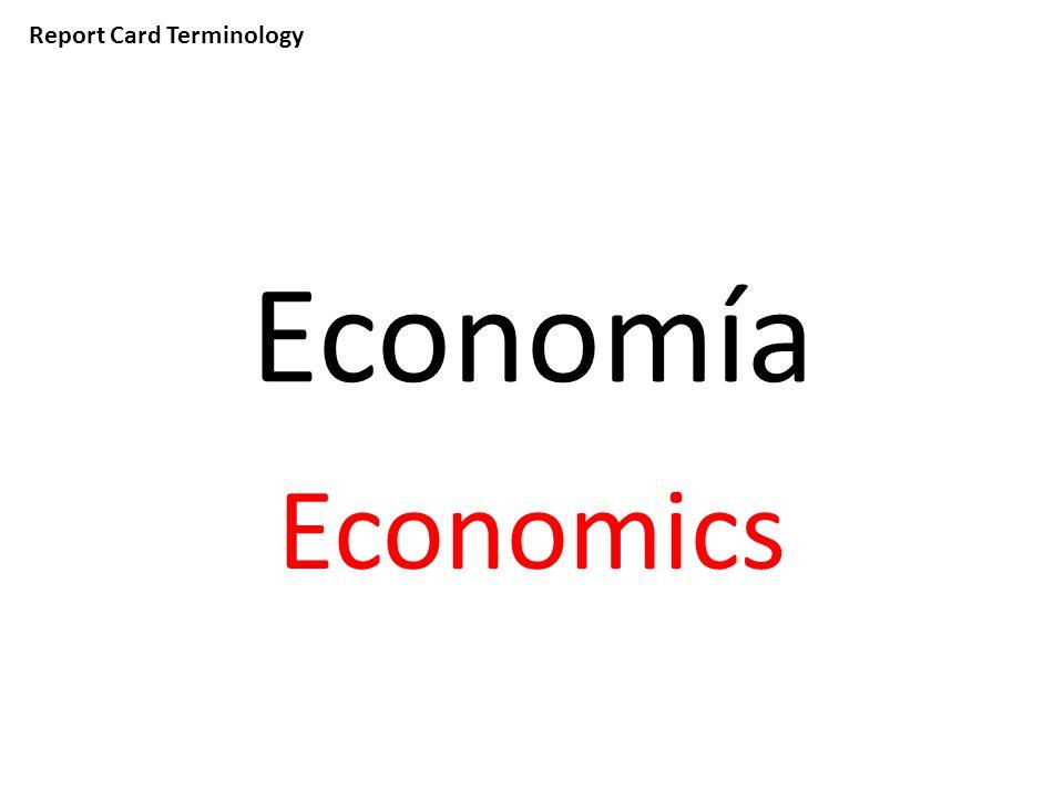Report Card Terminology Economía Economics