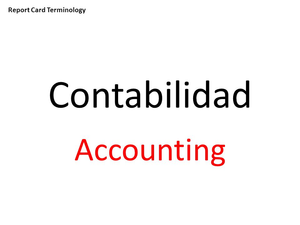 Report Card Terminology Contabilidad Accounting