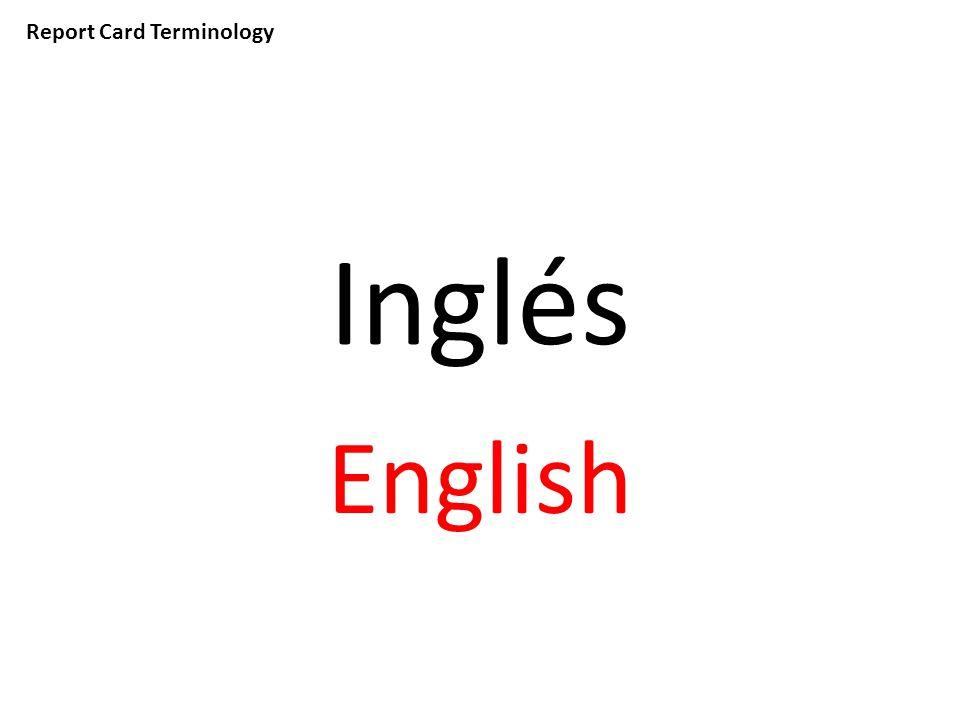 Report Card Terminology Inglés English