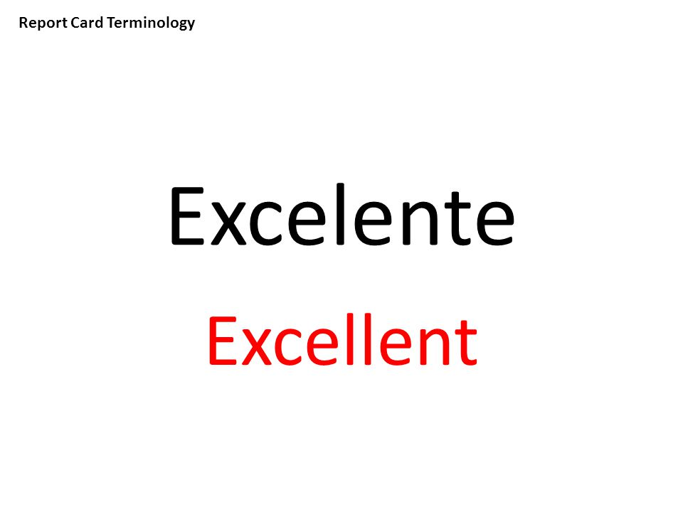 Report Card Terminology Excelente Excellent