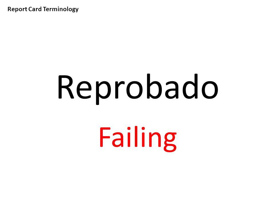 Report Card Terminology Reprobado Failing