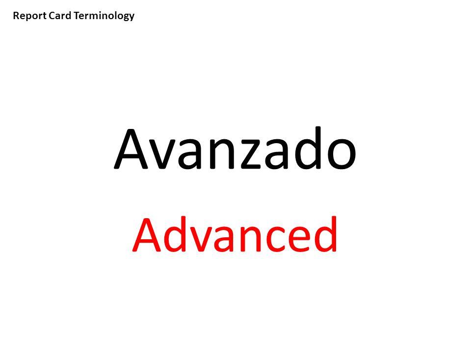 Report Card Terminology Avanzado Advanced