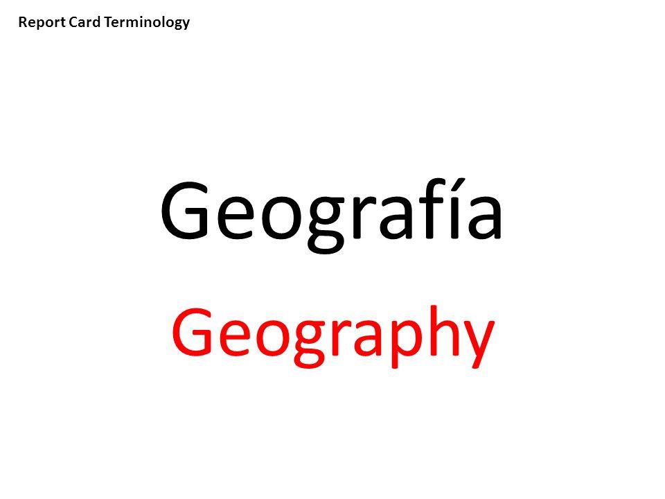 Report Card Terminology Geografía Geography