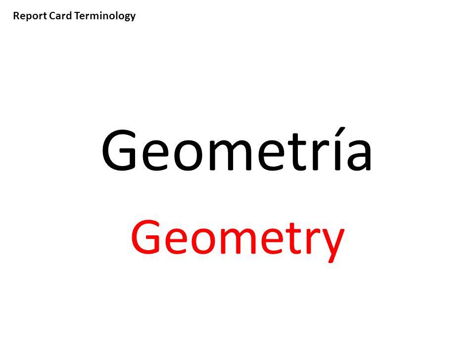 Report Card Terminology Geometría Geometry
