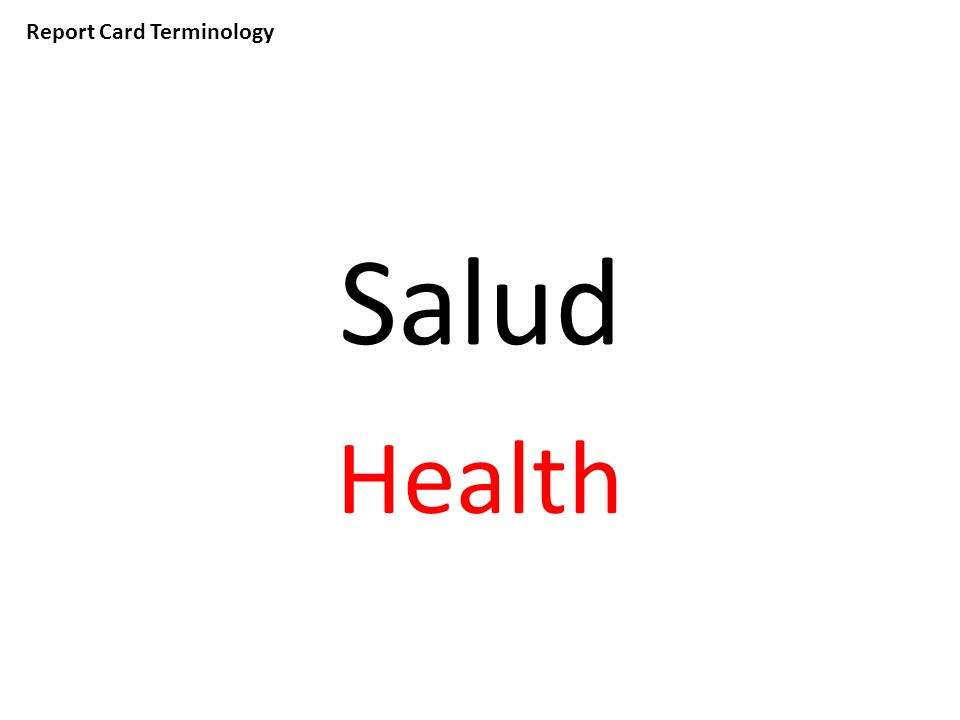 Report Card Terminology Salud Health