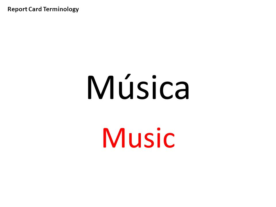 Report Card Terminology Música Music