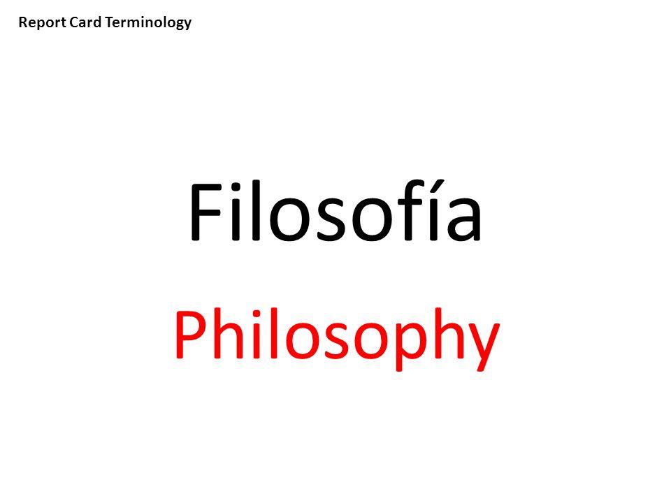 Report Card Terminology Filosofía Philosophy