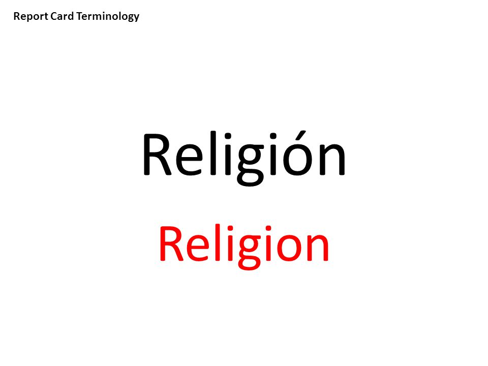 Report Card Terminology Religión Religion