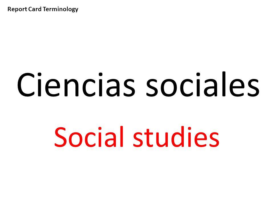Report Card Terminology Ciencias sociales Social studies