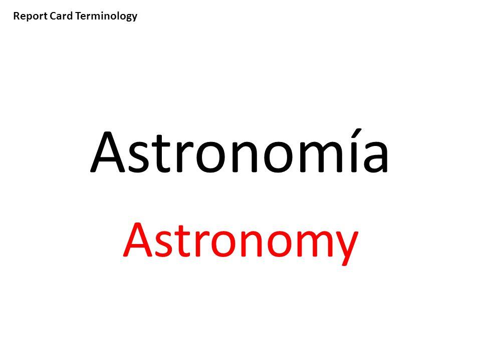 Report Card Terminology Astronomía Astronomy