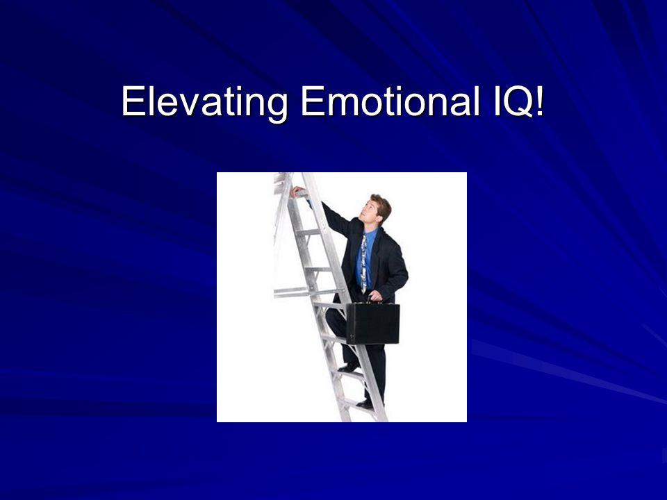 Elevating Emotional IQ!