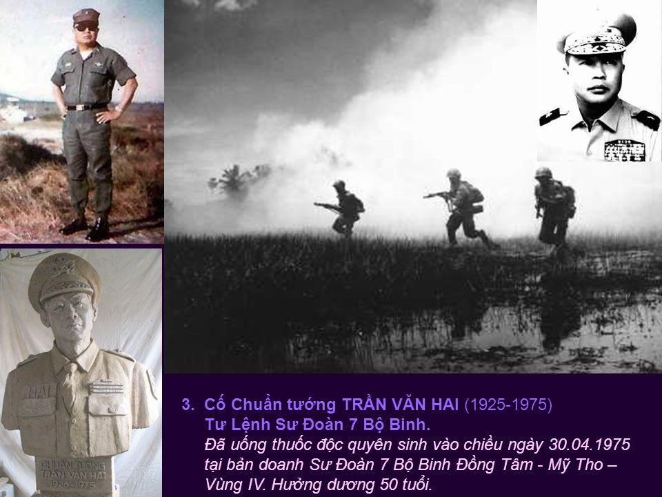 2. Cố Thiếu tướng NGUYỄN KHOA NAM (1927-1975) Tư lệnh Quân Đoàn IV & Quân Khu IV.