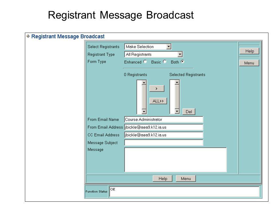 Registrant Message Broadcast