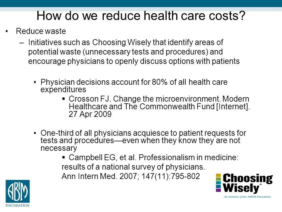 How do we reduce health care costs.