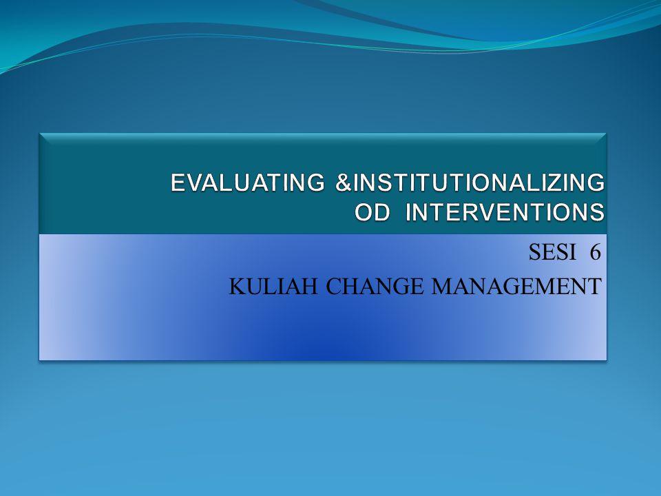 SESI 6 KULIAH CHANGE MANAGEMENT SESI 6 KULIAH CHANGE MANAGEMENT