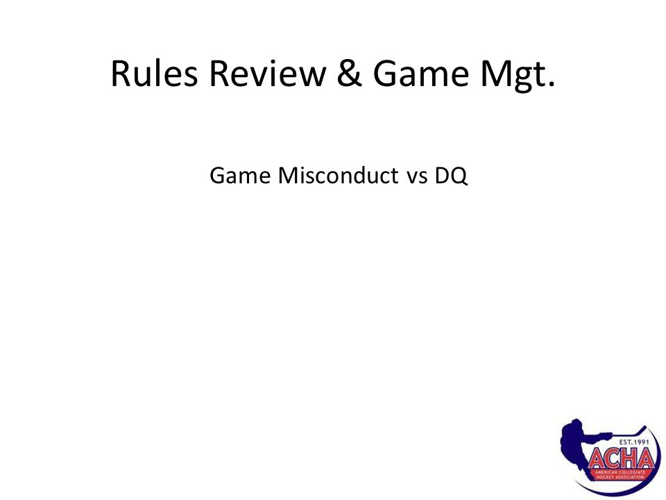 Rules Review & Game Mgt.