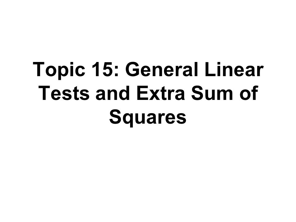 Outline Extra Sums of Squares with applications Partial correlations Standardized regression coefficients